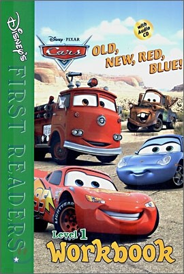 Disney's First Readers Level 1 Workbook : Old, New, Red, Blue! - CARS