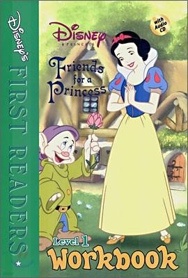 Disney's First Readers Level 1 Workbook : Friends for a Princess - DISNEY PRINCESS