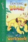 Disney's First Readers Level 1 Workbook : Roar! - THE LION KING