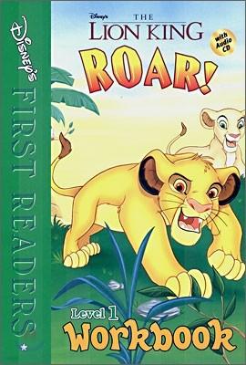 Disney's First Readers Level 1 Workbook : Roar! - THE LION KING
