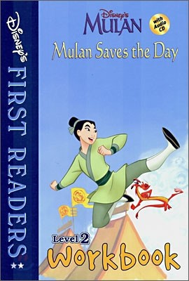 Disney's First Readers Level 2 Workbook : Mulan Saves the Day - MULAN