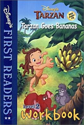Disney's First Readers Level 2 Workbook : Tarzan Goes Bananas - TARZAN