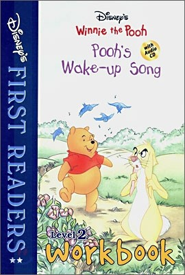 Disney's First Readers Level 2 Workbook : Pooh's Wake-up Song - WINNIE THE POOH