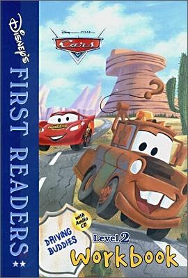 Disney's First Readers Level 2 Workbook : Driving Buddies - CARS