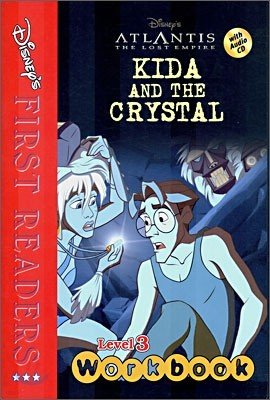 Disney's First Readers Level 3 Workbook : Kida and the Crystal - ATLANTIS THE LOST EMPIRE
