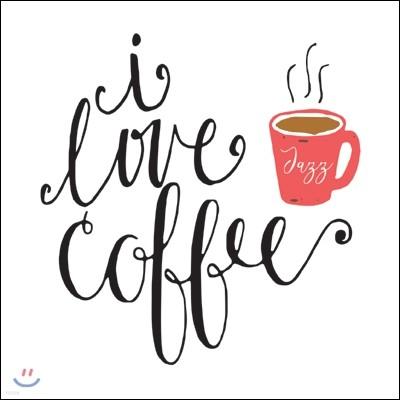 I Love Coffee: Jazz (아이 러브 커피: 재즈)