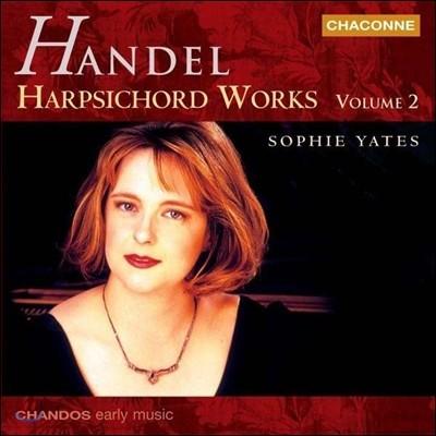 Sophie Yates 헨델: 하프시코드 작품집 2권 - 모음곡 1-5번 (Handel: Harpsichord Works Vol.2 - Suites HWV426-430) 소피 예이츠