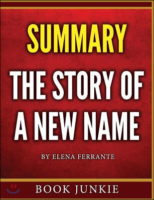 The Story of a New Name: Neapolitan Novels, Book Two - Summary