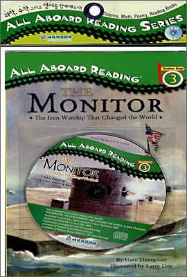 All Aboard Reading 3 : The Monitor : The Iron Warship That Changed the World (Book+CD)