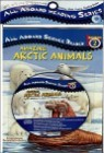 All Aboard Science Reader 2 : Amazing Arctic Animals (Book+CD)