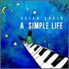 Brian Crain - A Simple Life