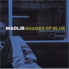 DJ Madlib - Shades Of Blue: Madlib Invades Blue Note (2LP)