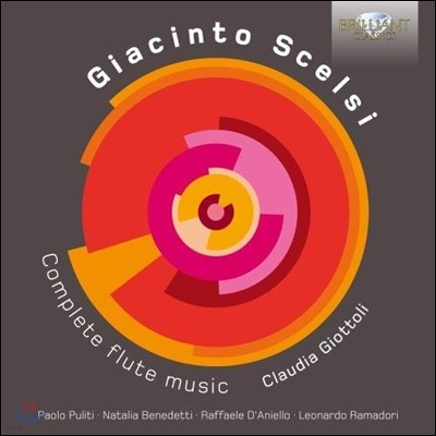 Claudia Giottoli 지아친토 셀시: 플루트 작품 전집 (Giacinto Scelsi: Complete Flute Music) 클라우디아 지오토리