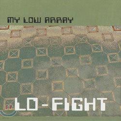 My Low Array (마이 로우 어레이) - Lo-Fight