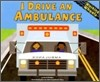 I Drive an Ambulance