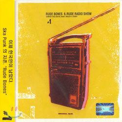 Rude Bones - 6. Rude Radio Show #1