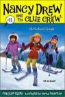 Nancy Drew and the Clue Crew #11 : Ski School Sneak