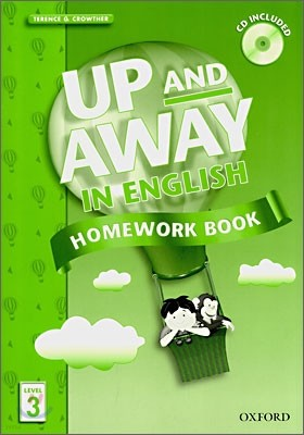 Up and Away in English 3 : Homework Book with CD
