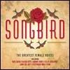 Songbird (�۹���): The Greatest Female Voices