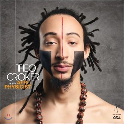 Theo Croker - AfroPhysicist