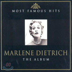 (Most Famous Hits) Marlene Dietrich - The Album