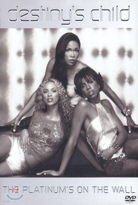 Destiny's Child - The Platinum On The Wall