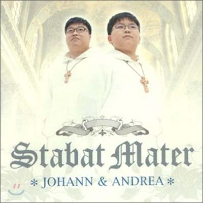 Stabat Mater : JOHANN & ANDREA 슬픔의성모