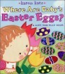 Where Are Baby's Easter Eggs? : A Lift-The-Flap Book