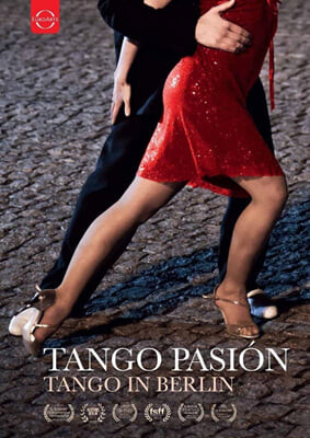 코둘라 힐데브란트의 다큐멘터리 - 탱고 열정: 베를린에서의 탱고 (Tango Pasion: Tango in Berlin - Documentary by Kordula Hildebrandt)