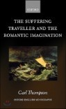 Suffering Traveller and the Romantic Imagination