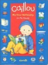 Caillou My First Dictionary : in My House