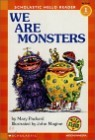 Scholastic Hello Reader Level 1-19 : We Are Monsters (Book+CD Set)