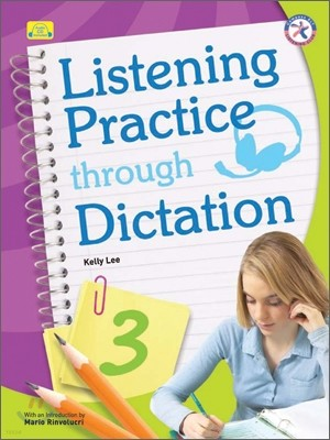 Listening Practice Through Dictation 3 : Student`s Book with CD