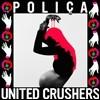 Polica - United Crushers [핑크 컬러 LP]