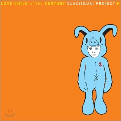 클래지콰이 (Clazziquai) 3집 - Love Child of the Century [한정판]