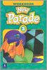 New Parade 3 : Workbook