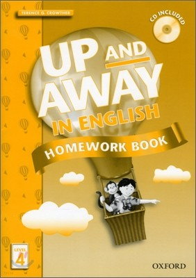 Up and Away in English 4 : Homework Book with CD