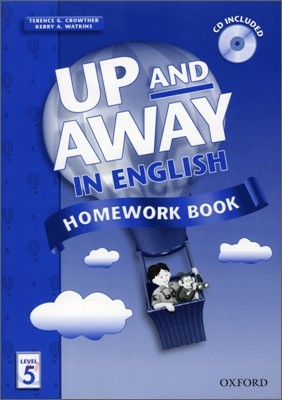 Up and Away in English 5 : Homework Book with CD