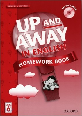 Up and Away in English 6 : Homework Book with CD