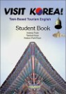 Visit Korea! Task-Based Tourism English : Student's Book