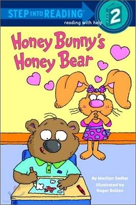 Step Into Reading 2 : Honey Bunny's Honey Bear