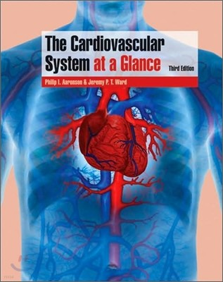 The Cardiovascular System at a Glance, 3/E