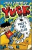 Yuck : Yuck's Fart Club