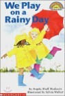 Scholastic Hello Reader Level 1 : We Play on a Rainy Day