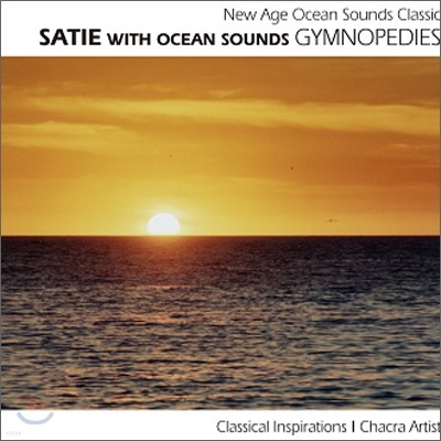 New Age Ocean Sounds Classic - Satie With Ocean Sounds: Gymnopedies
