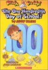 Ready, Freddy! #13 : The One Hundredth Day Of School!