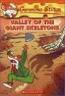 Geronimo Stilton #32 : Valley of the Giant Skeletons