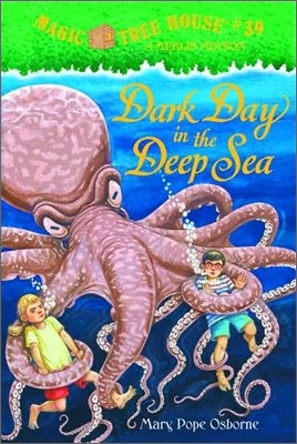 (Magic Tree House #39) Dark Day in the Deep Sea