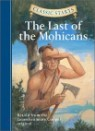 Classic Starts : The Last Of The Mohicans