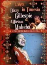 Dizzy Gillespie & Miriam Makeba - A Night In Tunisia